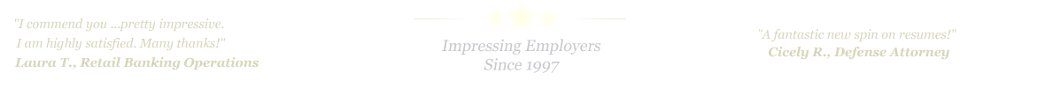 Mission Resume Service... IMPRESSING EMPLOYERS SINCE 1997!